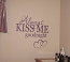 Always Kiss Me Goodnight | Wall Decal