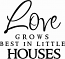 Love Grows Houses | Wall Decal