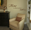 Home Is Where Your Heart Lives Wall Decal