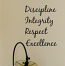 Discipline Integrity Respect Excellence Wall Decal
