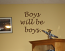Boys Will Be Boys Wall Decals
