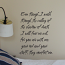 Even Though I Walk Wall Decal