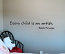 Every Child Is An Artist Wall Decal