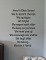 Here At This School Wall Decal