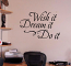 Dream It Wall Decal