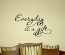 Everyday Is A Gift Wall Decal