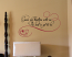 Grow Old With Me Wall Decal