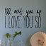 Eat You Up Wall Decal
