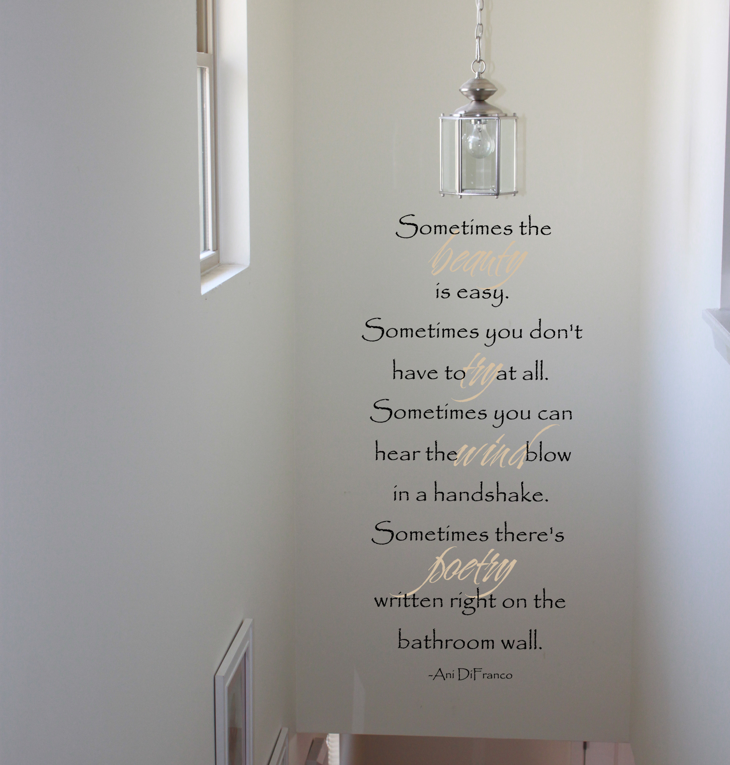 Sometimes The Beauty Is Easy Wall Decals