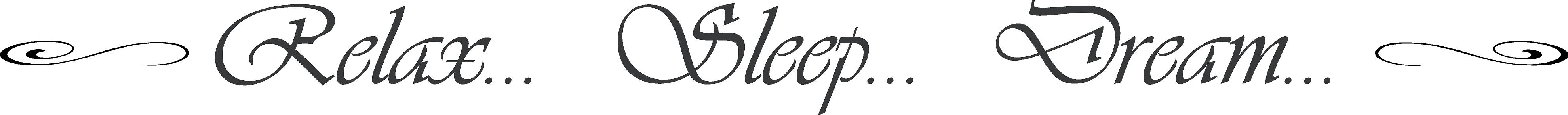 Relax Sleep Dream | Wall Decals