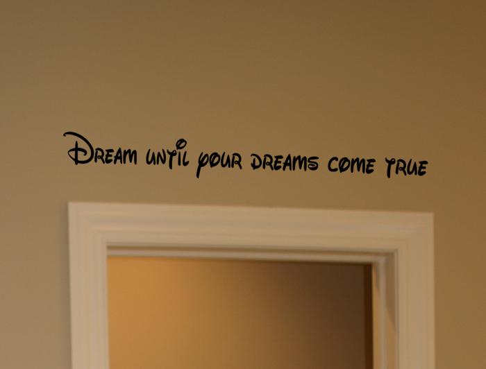 Dream Dreams Come True Wall Decal