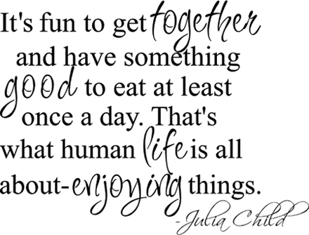 Julia Child Quote | Wall Decals