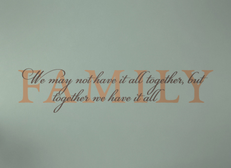 Family We Have It All Decal