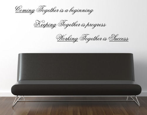 Coming Keeping Working Together Wall Decals