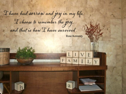 Have Had Sorrow And Joy Rose Kennedy Wall Decals