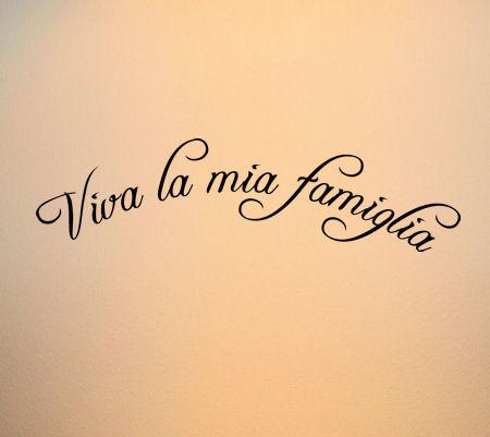 Viva La Mia Famiglia Wall Decals