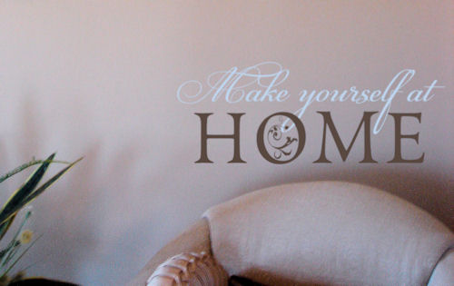 Make Yourself at Home Wall Decal