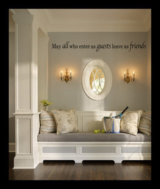 All Who Enter Leave Friends Wall Decal