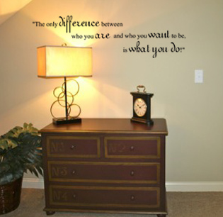 The Only Difference What You Do Wall Decal