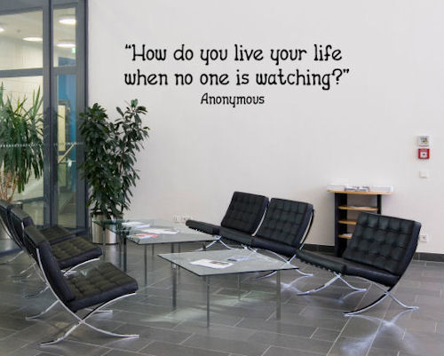 Live Life No One Watching Wall Decals