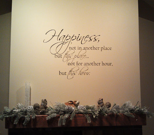 Happiness This Place This Hour Wall Decals