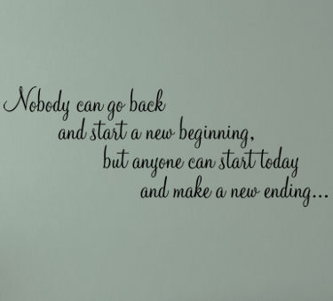 No One Can Go Back Wall Decals