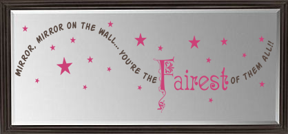 Mirror Mirror Fairest of All Wall Decals