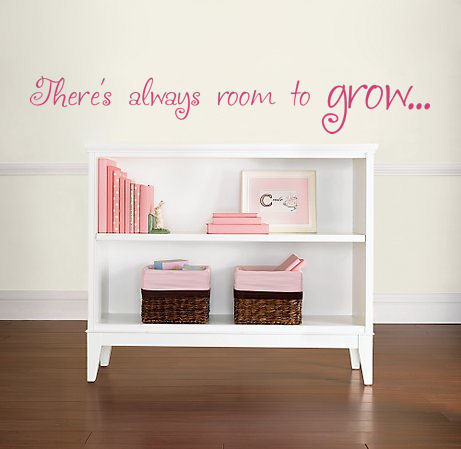 Always Room To Grow Wall Decals