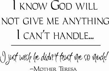 God Won't Give Me | Wall Decals