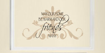 May Our Home... Friends Wall Decal