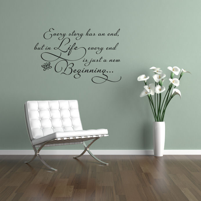 Every Story Has An End Life Beginning Wall Decal