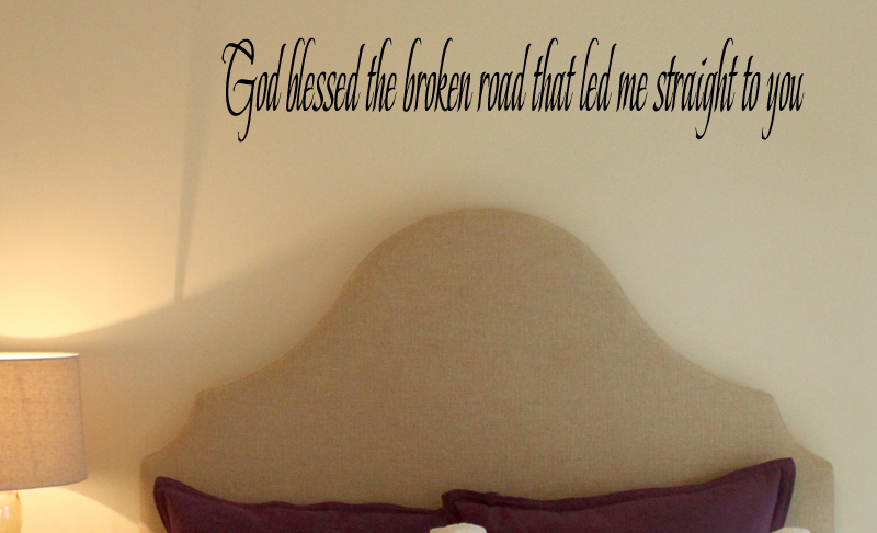 God Blessed Broken Road To You Wall Decal