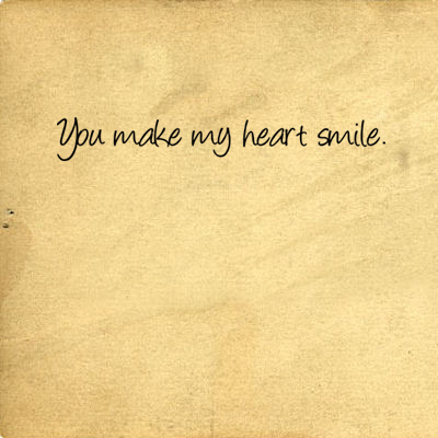 You Make My Heart Smile | Wall Decal