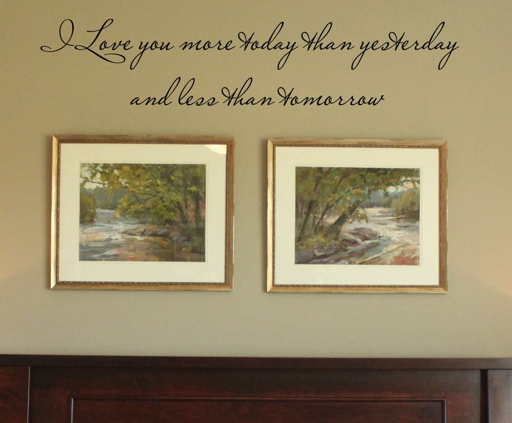 Love You More Today Wall Decal