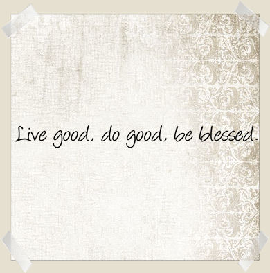 Live Good Do Good Be Blessed II Wall Decals