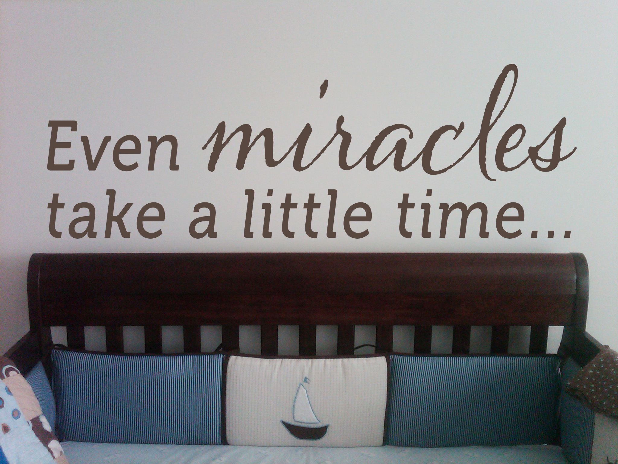 Even Miracles Wall Decal