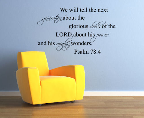 Glorious Deeds Mighty Wonders Wall Decal