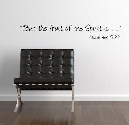 But The Fruit Of The Spirit Wall Decal