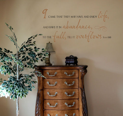 Enjoy Life Abundance Overflows John Wall Decal