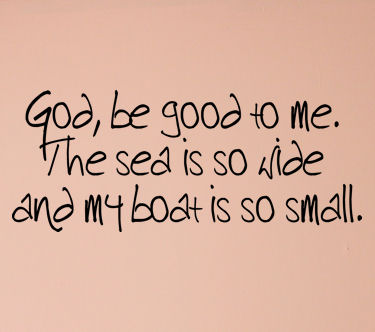 God Be Good To Me Wall Decals