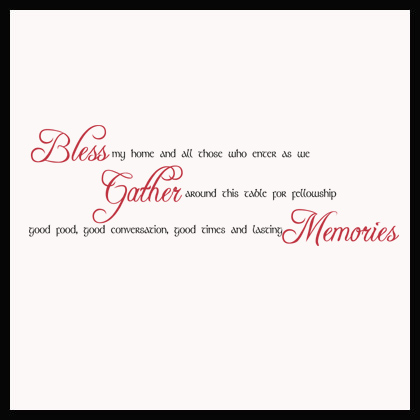 Bless My Home Gather Memories | Wall Decals