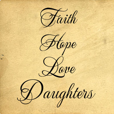 Faith Hope Love Daughters Wall Decals
