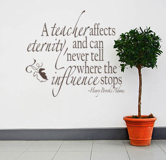 A Teacher Affects Eternity Wall Decal