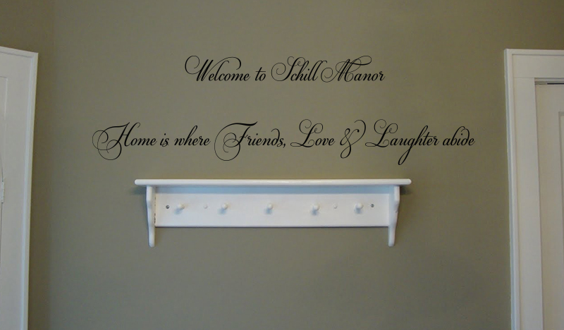 Welcome To Friends Love Laughter Wall Decal