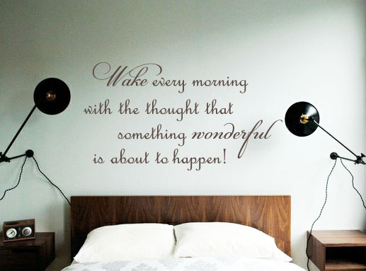 Wake With Something Wonderful Wall Decal