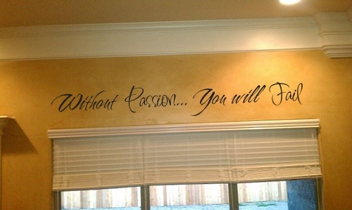 Without Passion Wall Decal