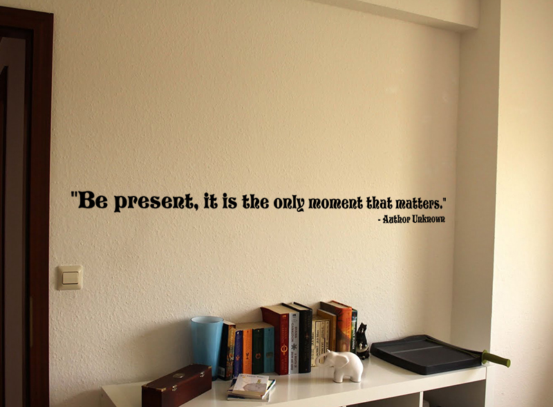 Be Present Wall Decals
