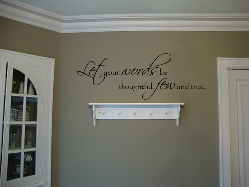 Words Thoughtful Few True Wall Decal