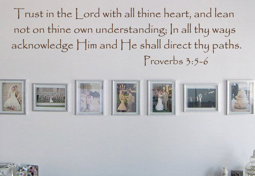 Trust In The Lord All Thine Heart Wall Decal