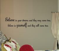 Believe In Your Dreams Believe In Yourself Wall Decals